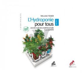 L'Hydroponie pour Tous Mini édition (216 pages)