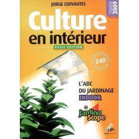 Culture en intérieur (Basic edition)