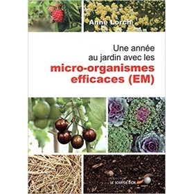 Une année au jardin avec les micro-organismes...